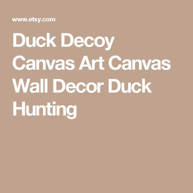 Duck Decoy Canvas Art Canvas Wall Decor Duck Hunting