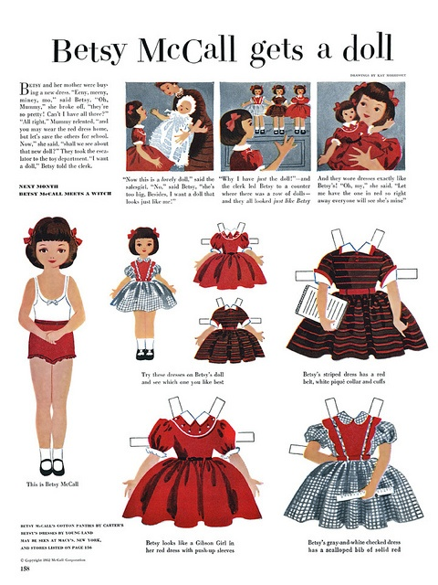 Betsy McCall gets a doll.  My favorite when I was a little girl, I would watch for the McCall magazine to come