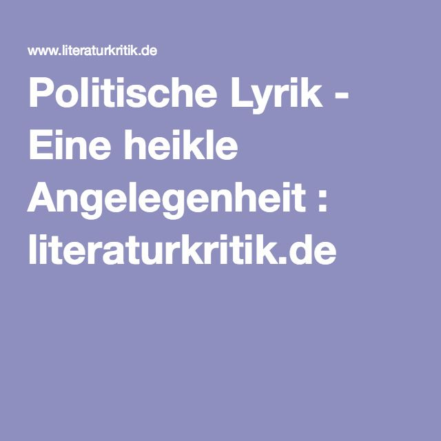 Politische Lyrik - Eine heikle Angelegenheit : literaturkritik.de