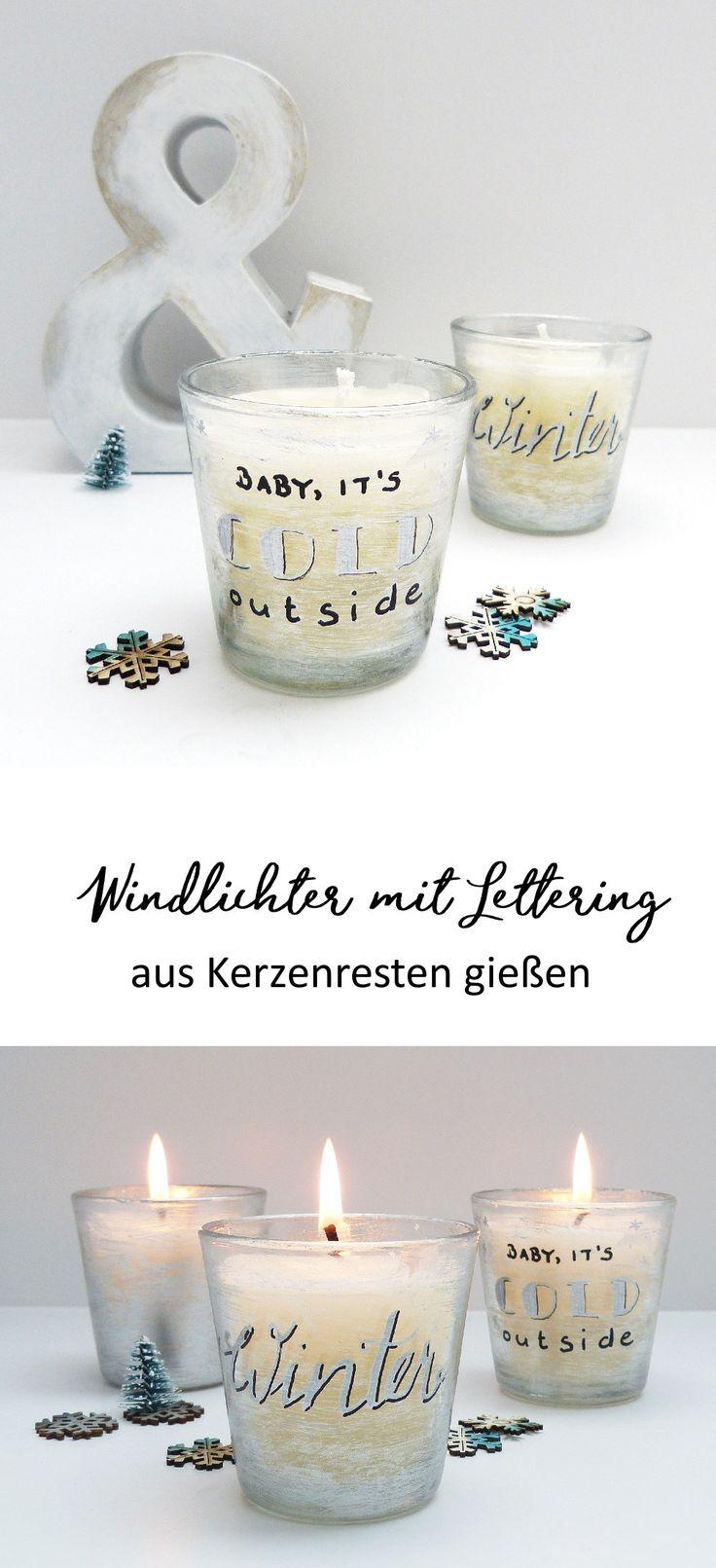 DIY Windlichter mit Handlettering. Kerzen selber machen und Wachsreste einfach wieder verwenden.  #kerzen #handlettering