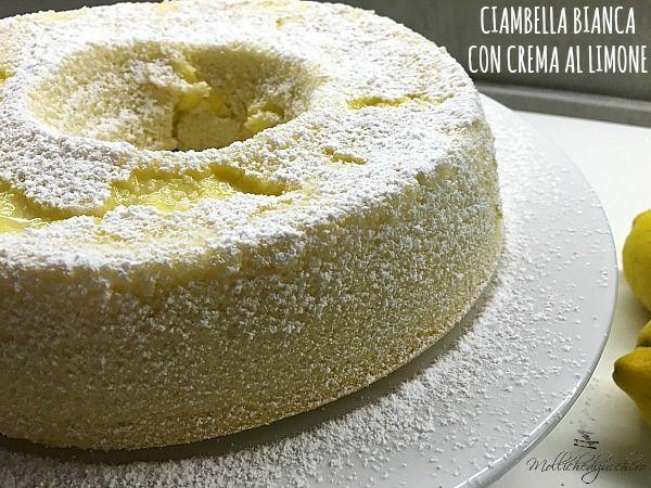 La ciambella bianca con crema al limone è fatta con soli albumi, è leggerissima e soffice, non c'è burro e dunque è un dolce perfetto per ogni occasione