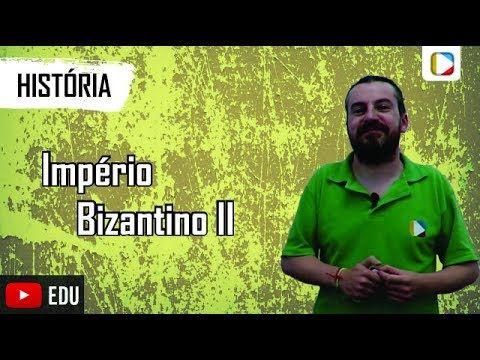 História - Império Bizantino II - YouTube