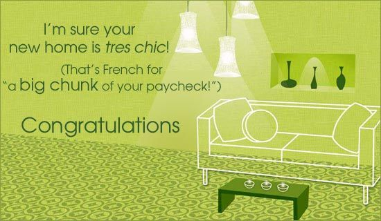 Funny Congratulations On New Home Sayings