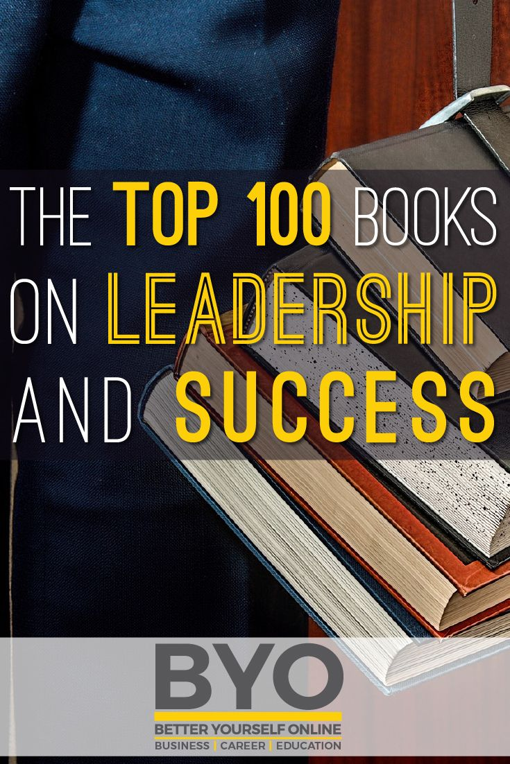The Top 100 Books on Leadership and Success
