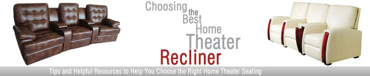Choosing the Best Home Theater Recliner Header