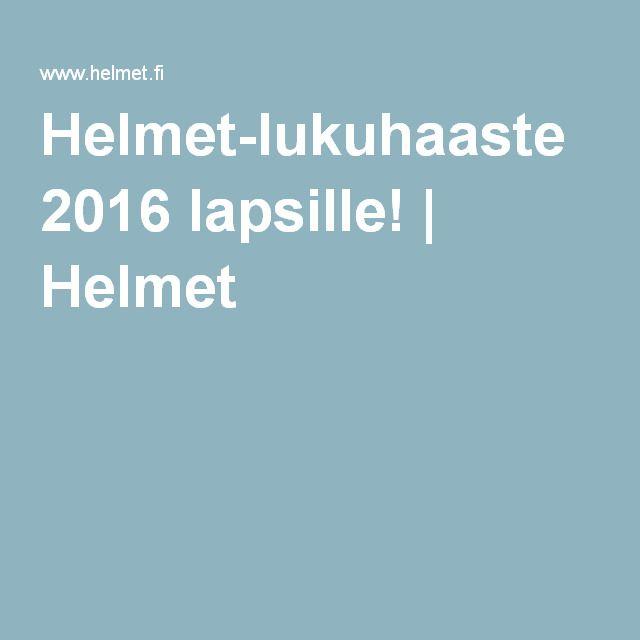 Helmet-lukuhaaste 2016 lapsille! | Helmet