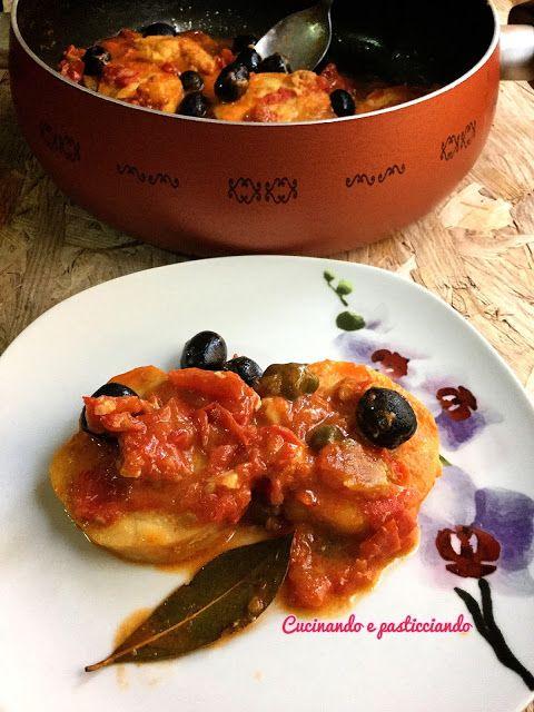 Cucinando e Pasticciando: Cuori di merluzzo con pomodorini e olive
