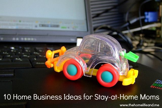 10 home business ideas for stay at home moms money making ideas