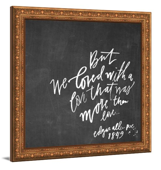 """Love Art - Annabel Lee canvas print by Lindsay Letters featuring quote from Edgar Allen Poe's Annabel Lee poem, """"But We Loved With A Love That Was More Than Love."""""""