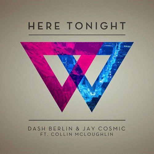 Electro World Dance: Dash Berlin & Jay Cosmic - Here Tonight
