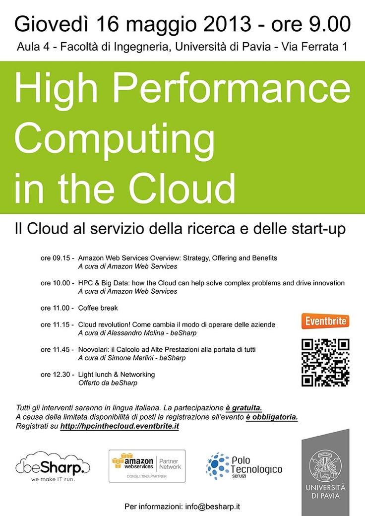 I nostri partner #beSharp, in collaborazione con #Amazon Web Services, hanno organizzato per domani, 16 maggio, una mattinata dedicata al #Cloud!   Per registrarsi:  http://hpcinthecloud.eventbrite.it/