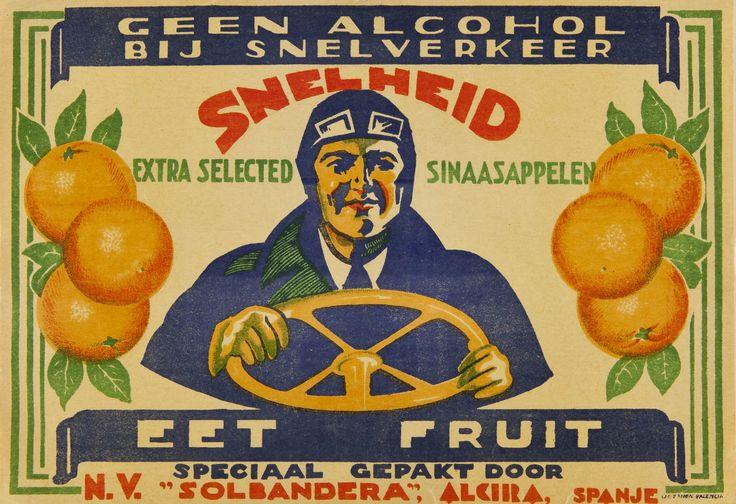 """Snelheid extra selected sinaazappelen : eet fruit : speciaal gepakt door : N.V. """"Solbandera"""", Alcira, entre 1925 y 1950"""