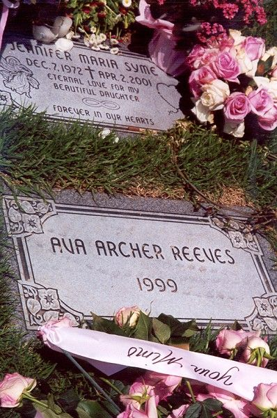 """Jennifer Maria Syme (1972 - 2001)Ava Archer Reeves ( - 1999) Best known as the former girlfriend of actor Keanu Reeves. She appeared in a few movies, mostly independent, such as, """"Lost Highway"""" and """"Ellie Parker."""" Her death follows only a little over a year of the loss of her child with Keanu."""