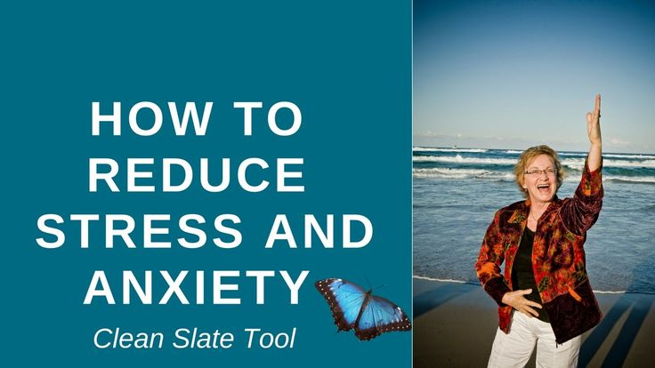 How to Reduce Stress and Anxiety - A CLEAN SLATE - Dr Judy Hinwood