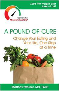 A Pound of Cure by Dr. Matthew Weiner