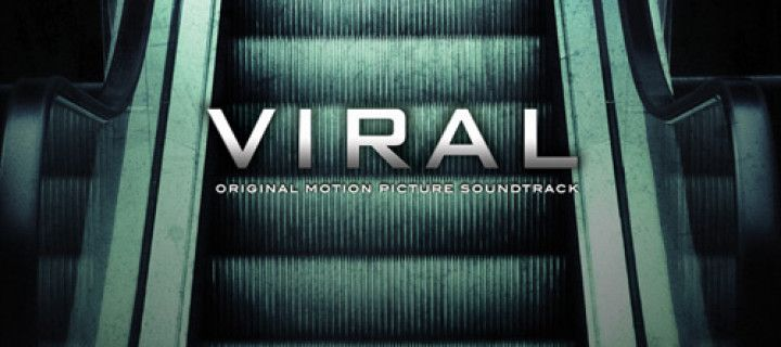 Soundtrack Review: Viral