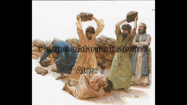 #180 - Porque mataram Estevão??....Atos 7