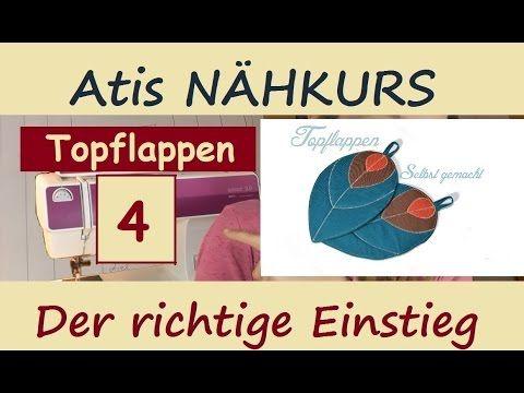 4 NÄHEN FÜR ANFÄNGER: Zweites Nähprojekt / Topflappen – YouTube – gabriele lorke