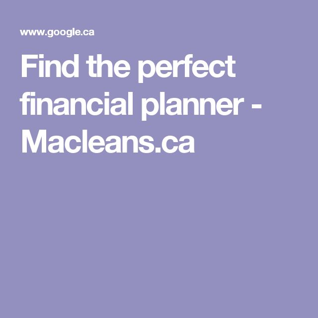 Find the perfect financial planner - Macleans.ca