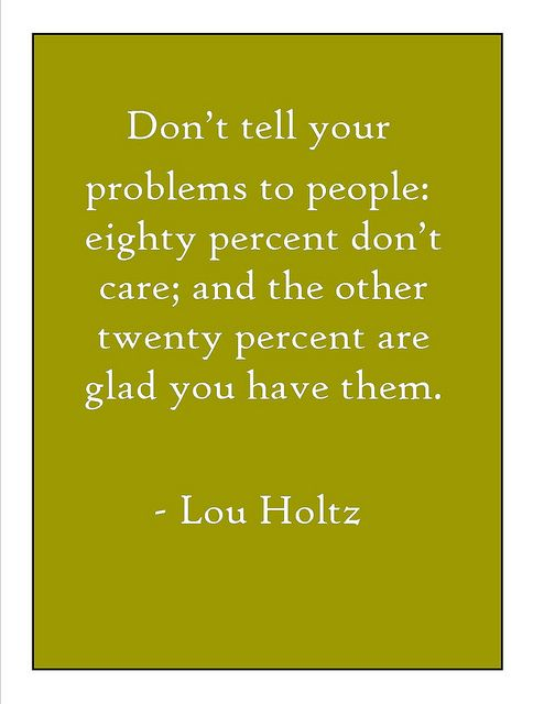 dislike lou holtz, like this quote