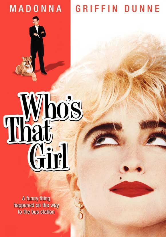 """Who's That Girl"" Favorite Madonna movie of all time...."