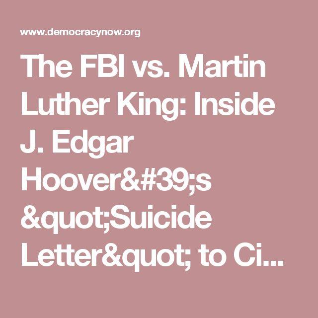 "The FBI vs. Martin Luther King: Inside J. Edgar Hoover's ""Suicide Letter"