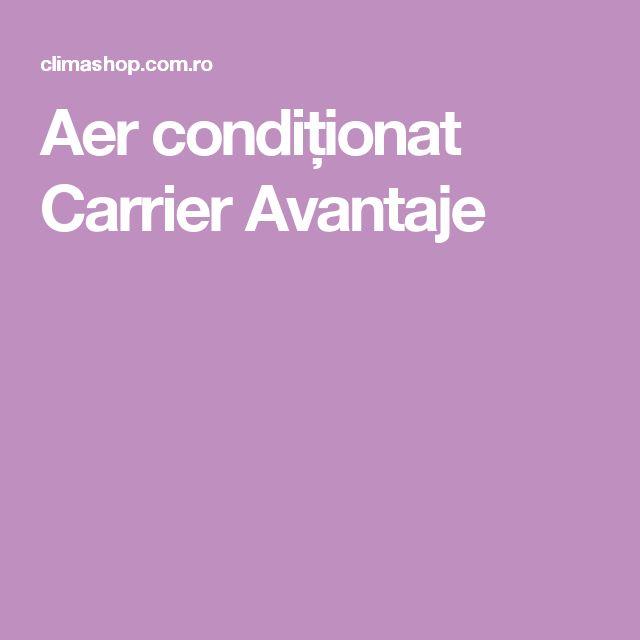 Aer condiționat Carrier Avantaje
