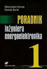 Poradnik inżyniera energoelektronika  http://www.ksiegarniatechniczna.com.pl/poradnik-inzyniera-energoelektronika.html #poradnik #energoelektronika #energetyka #książki #księgarnia #księgarniaonline #księgarniatechniczna