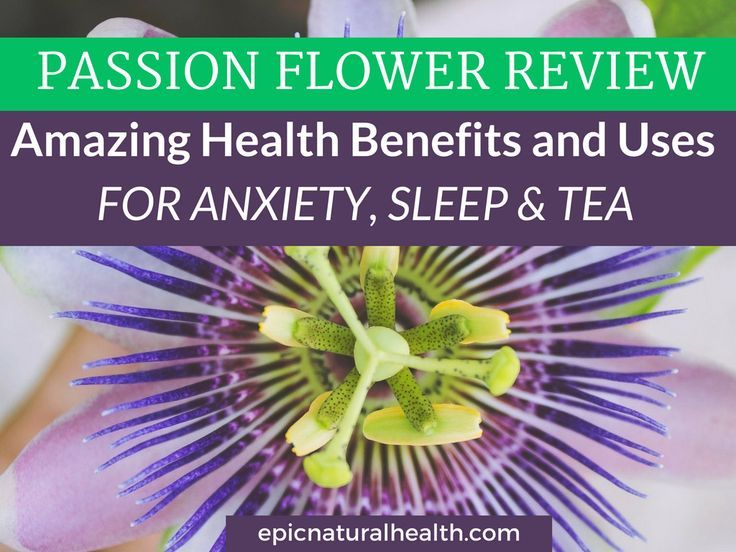 Passion Flower Is The Common Name Of Any One Of The Approximately 400 Species Of The Plant Genus Passiflora Native To Sleep Tea Natural Health Remedies Health