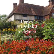 Upplev engelska trädgårdar - Ulla Hårde - Bok (9789153433095) | Bokus bokhandel