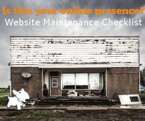 Don't let your image get dusty – Website Maintenance is essential for sales. – Bull Terrier Designs