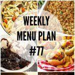 Weekly Menu Plan #77