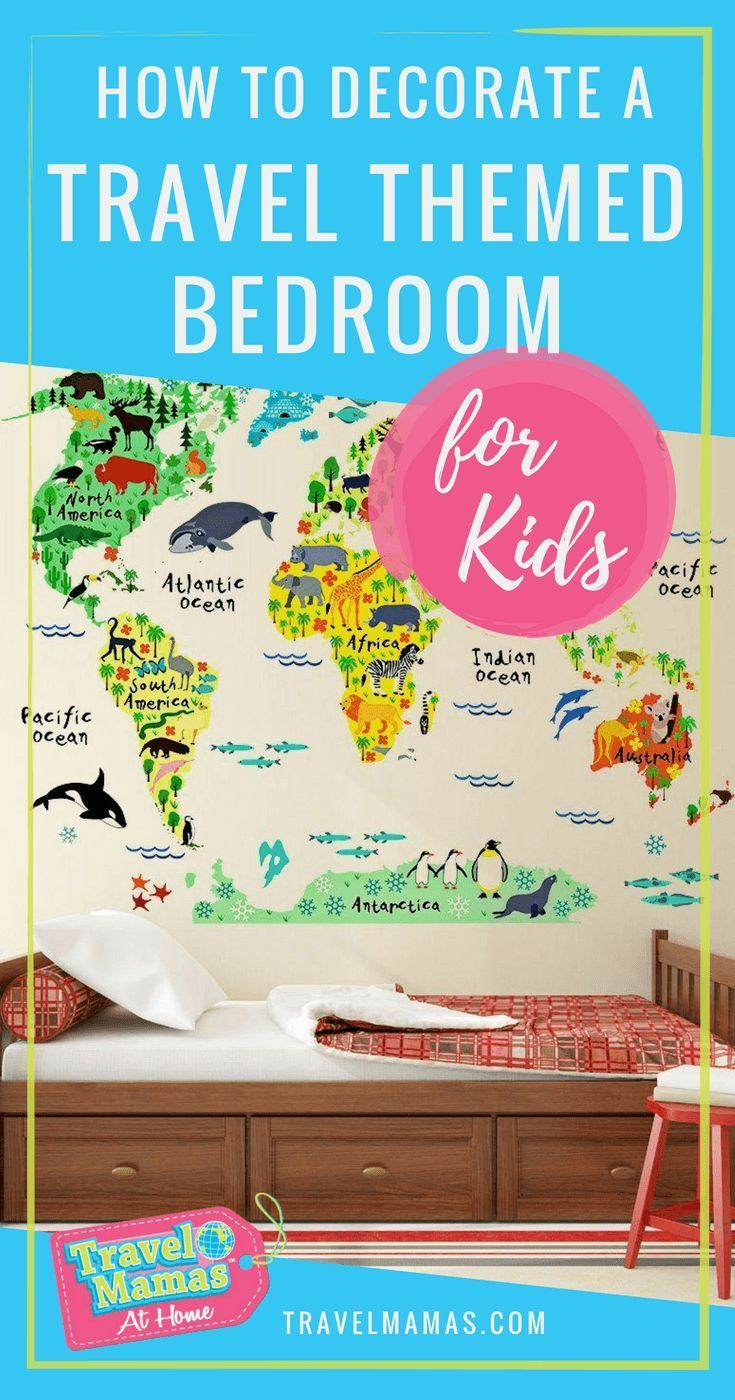 How To Decorate A Kid S Travel Themed Bedroom Travel Mamas At Home Travel Themed Bedroom Bedroom Themes Travel Themes