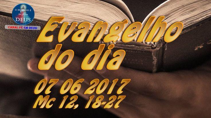 Evangelho do dia 07/06/2017 com homilia. Evangelho (Mc 12, 18-27).