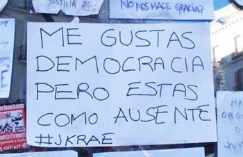 Con el grito de Democracia Real Ya, los indignados se rebelan contra una democracia representativa que ha demostrado ser poco democrática y poco representativa.
