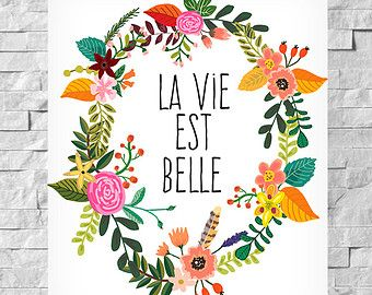 affiche citation fran ais la vie est belle affiche de fleurs affiche scandinave citations d. Black Bedroom Furniture Sets. Home Design Ideas