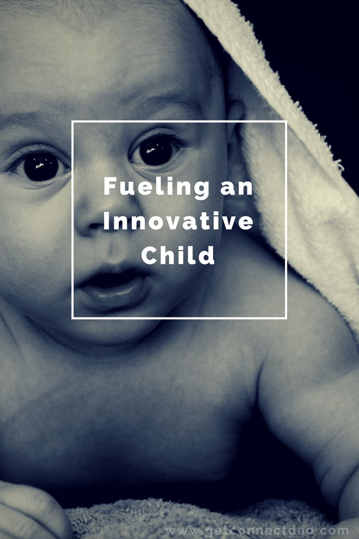Fueling an Innovative Child