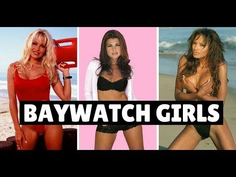 The Baywatch Girls - Then And Now