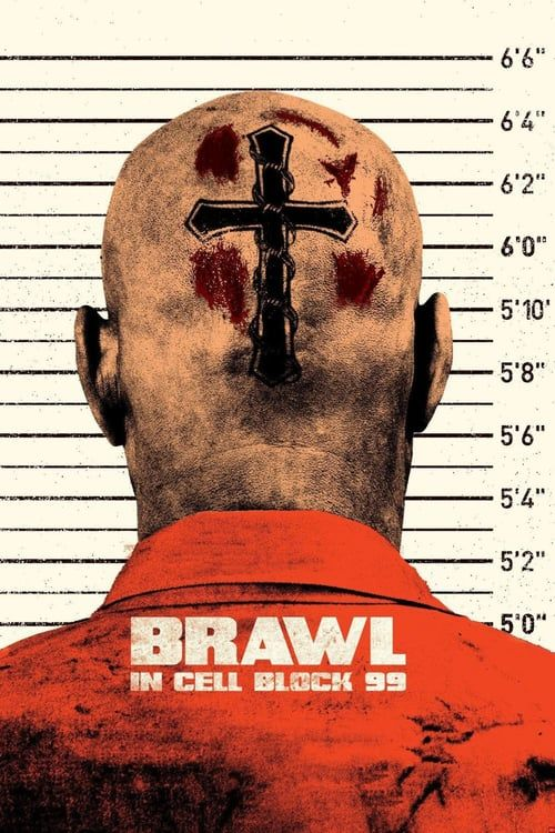 Brawl In Cell Block 99 Movie Online Free 2017 Download