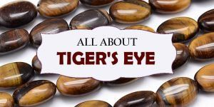 All About Tiger's Eye
