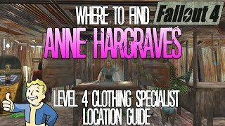 Fallout 4 | Anne Hargraves | Level 4 Clothing Merchant | Location Guide (Clothing Emporium)