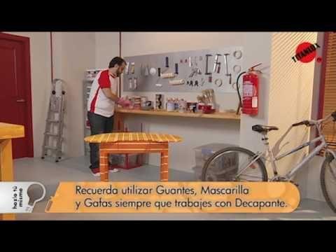▶ Cómo decapar un mueble - Titanlux TV - YouTube