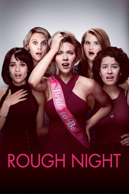Rough Night Full Movie