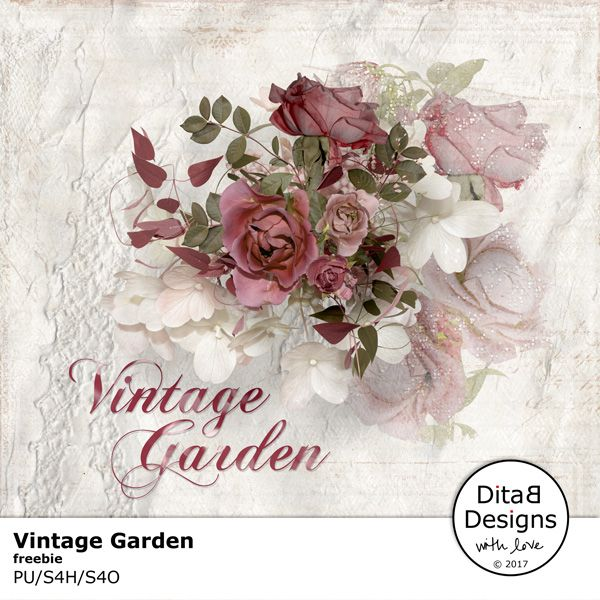 DitaB Designs: VINTAGE GARDEN FREEBIEfreebie contains 1 paper...