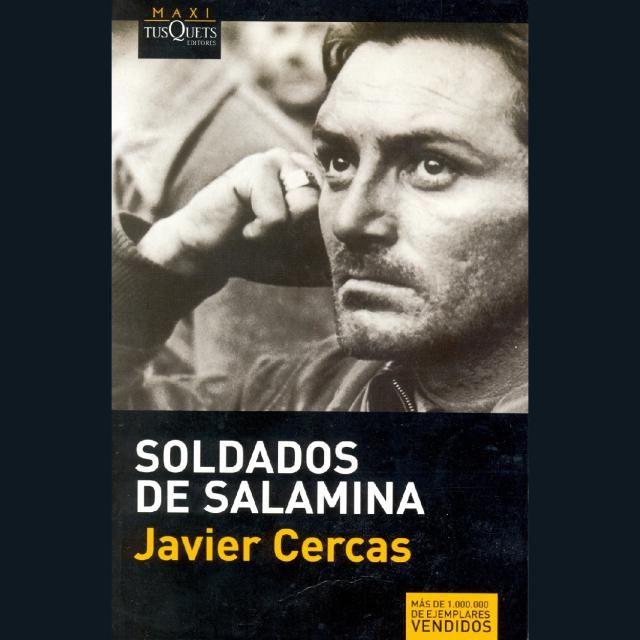 Soldados de Salamina, de Javier Cercas, resumen y comentarios