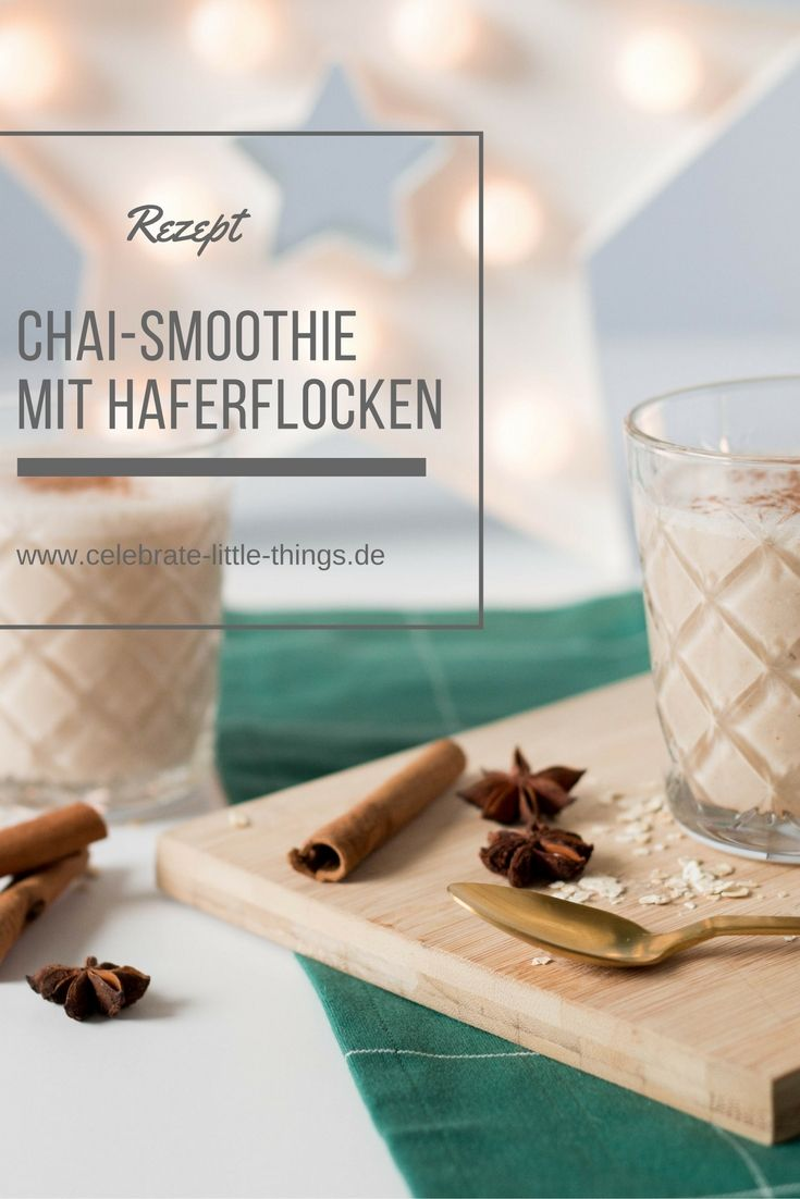 Chai-Smoothie mit Haferflocken