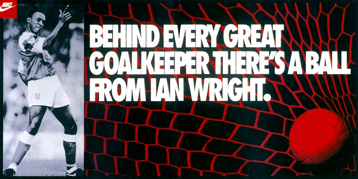 Awesome Ian Wright Nike poster..