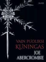 Ullan Luetut kirjat: Abercrombie Särkynyt meri 1 - Vain puoliksi kuning...