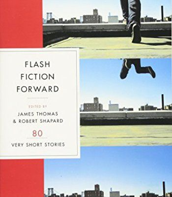 Flash Fiction Forward: 80 Very Short Stories PDF