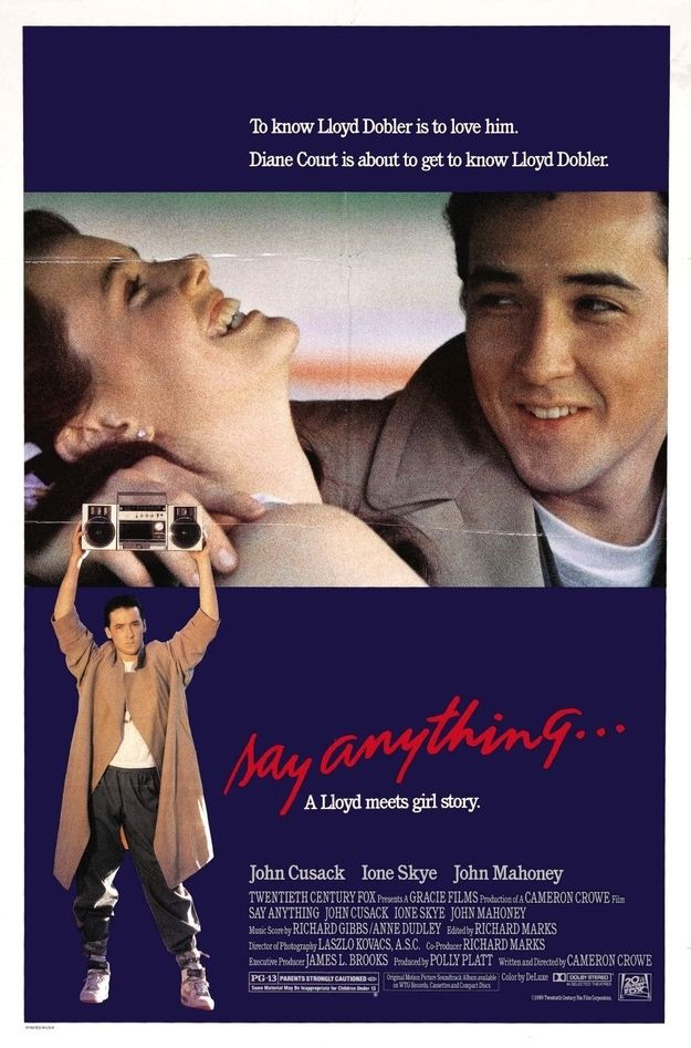 Say Anything (1989) | 25 Movies From The '80s That Every Kid Should See. Why it's still good: The boombox! Lili Taylor! John Cusack's tiny perfect face! EVERYTHING. Be aware: The love lessons are actually kind of questionable? Notable performance: John Cusack as Lloyd Dobler, spoiling men for the rest of your goddamn life.